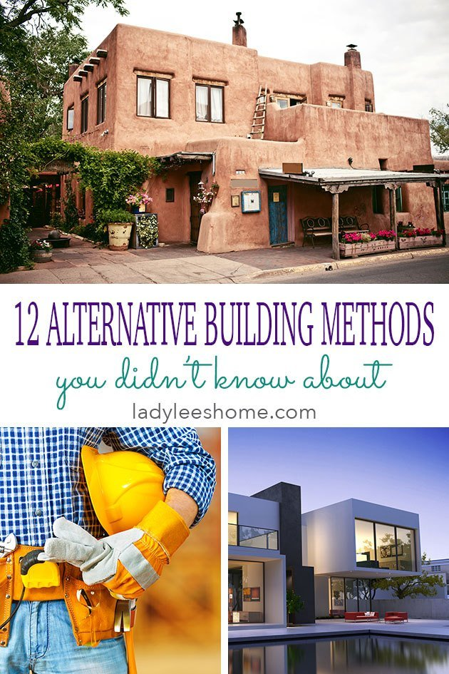 12 Alternative Building Methods Lady Lee S Home