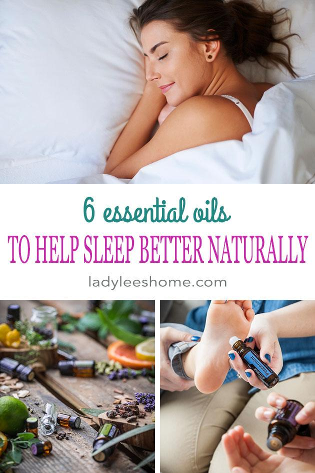 In this post, we will learn about 6 essential oils to help sleep better naturally. These oils can help you fall asleep, stay asleep, and experience a restful sleep in a natural way. #essentialoilstohelpsleep #essentialoilsforsleep #sleepbetter #sleep #essentialoils #naturalremadiesforsleep #ladyleeshome #naturalhealth