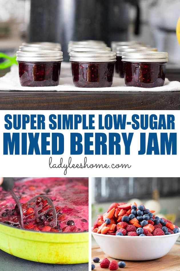This low sugar mixed berry jam is easy and quick to make. Find here the recipe and canning instructions for this delicious and simple berry jam.